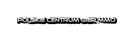 Forum MMO - Polskie Centrum gier MMO